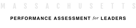 Massachusetts Performance Assessment for Leaders (PAL)